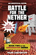 المعركة للحصول على nether: كتاب إلكتروني اثنين من في سلسلة gameknight999: غير رسمي minecrafters المغامرة