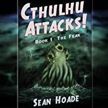 The Fear: Cthulhu Attacks!, Book 1
