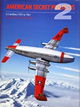 American Secret Projects 2: US Airlifters 1941-1961