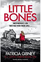 Little Bones: A totally addictive crime thriller (Detective Lottie Parker Book 10) (English Edition) Formato Kindle