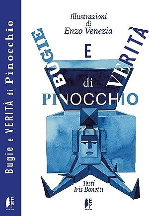 Bugie e verità di Pinocchio (Classici allavanguardia Vol. 1)
