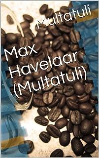 Max Havelaar (Multatuli) (French Edition)