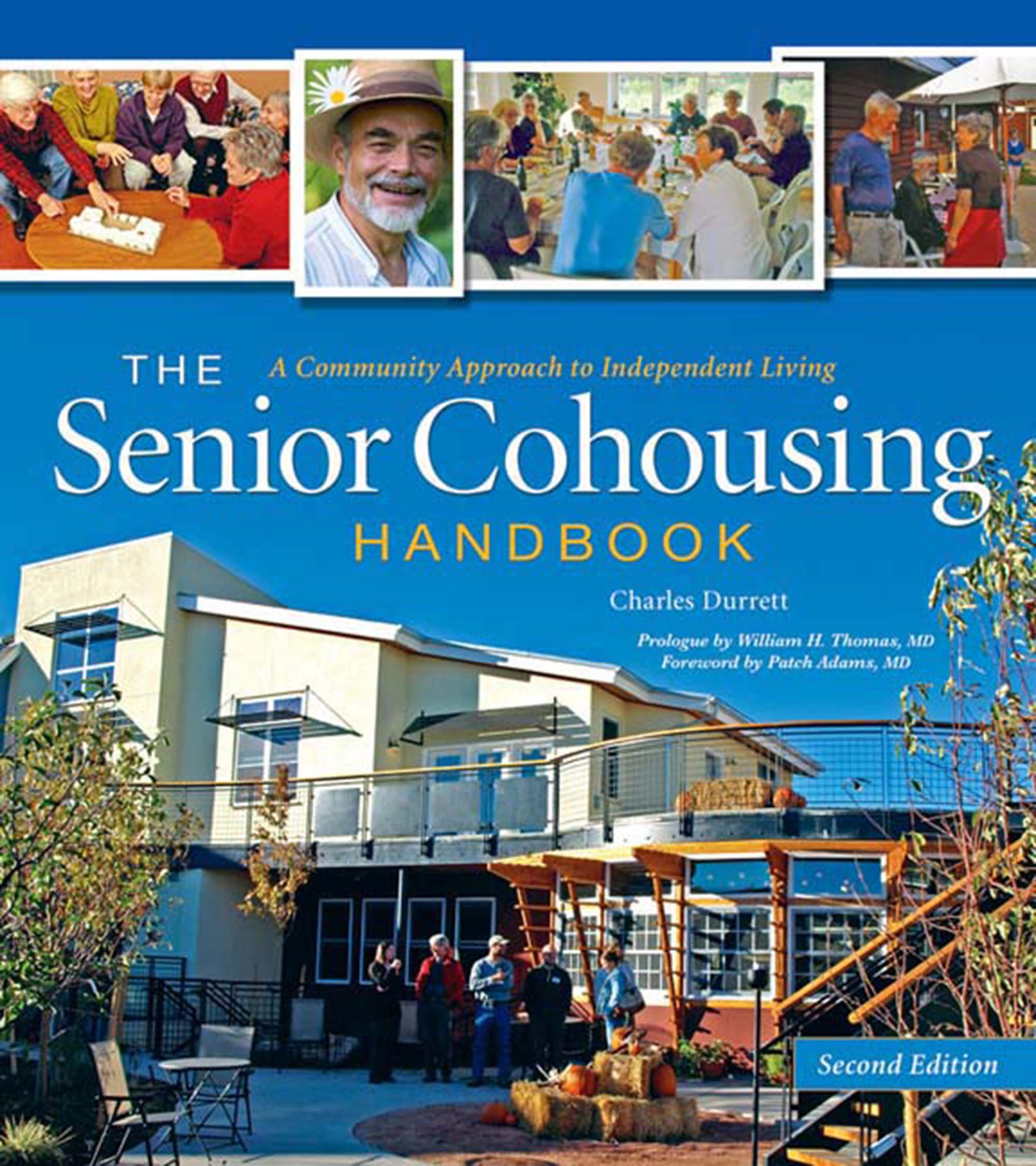 Image OfThe Senior Cohousing Handbook-2nd Edition: A Community Approach To Independent Living (English Edition)