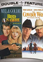 Double Feature: Bird on a Wire / The Cowboy Way