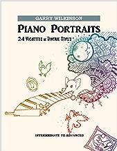 Piano Portraits: 24 Vignettes in Diverse Styles (Original Solo Repertoire Book 4)