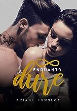 Infinito enquanto dure (Portuguese Edition)
