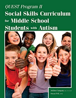 Quest Program II: Social Skills Curriculum for Middle School Students with Autism