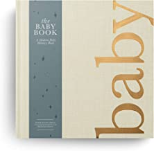 The Baby Memory Book: Beautiful Modern Baby Book and Scrapbook for Baby's First Years to Track Special Moments, Milestones...