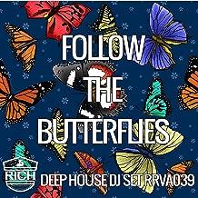 Follow The Butterflies