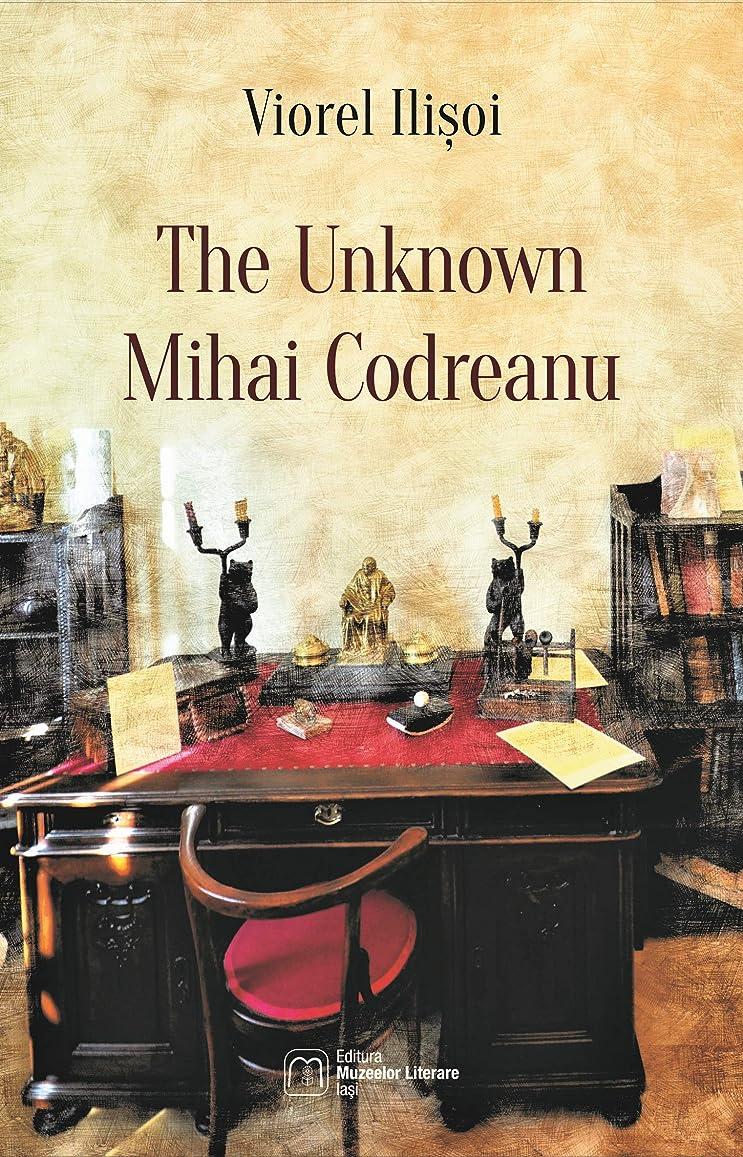 用心するねじれ傷つきやすいThe Unknown Mihai Codreanu (English Edition)