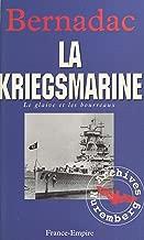 Le glaive et les bourreaux : la Kriegsmarine (French Edition)