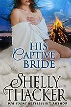 His Captive Bride (Stolen Brides Series Book 3)