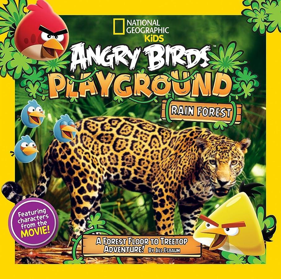 風が強い元気征服するAngry Birds Playground: Rain Forest: A Forest Floor to Treetop Adventure (English Edition)