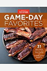 Game-Day Favorites: 31 Recipes for Your Next Tailgate or Game-Day Party Kindle Edition