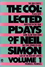 The Collected Plays of Neil Simon, Volume 1: The Odd Couple; Plaza Suite; Barefoot in the Park; Come Blow Your Horn; The Star-Spangled Girl; Last of the Red Hot Lovers; Promises, Promises