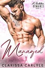 Managed 2: A Rock Star Romance Kindle Edition