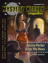 Mystery Weekly Magazine: November 2018 (Mystery Weekly Magazine Issues Book 39)