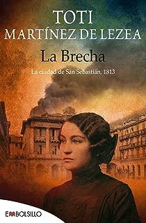 La brecha : la ciudad de San Sebastián, 1813