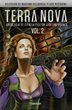 Terra Nova 2: Antología de ciencia ficción contemporánea (Spanish Edition)