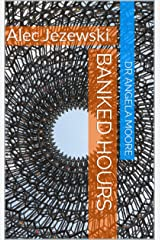 Banked Hours (Shift Pattern Tools & Techniques) Kindle Edition