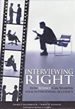 Interviewing Right: How Science Can Sharpen Your Interviewing Accuracy