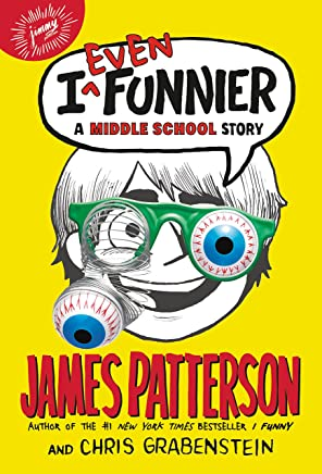 I Even Funnier: A Middle School Story (I Funny Book 2) (English Edition)