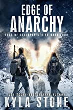 Edge of Anarchy: A Post-Apocalyptic EMP Survival Thriller (Edge of Collapse Book 4)