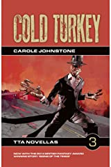 Cold Turkey (TTA Novellas Book 3) Kindle Edition