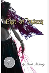 East of Mecca Kindle Edition