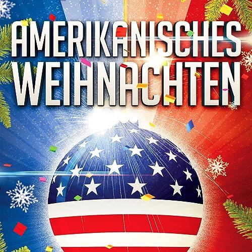Bekannte Weihnachtslieder.Amerikanisches Weihnachten 35 Authentische Und Bekannte Weihnachtslieder Aus Der Usa