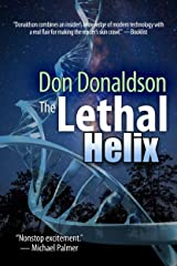 The Lethal Helix Kindle Edition