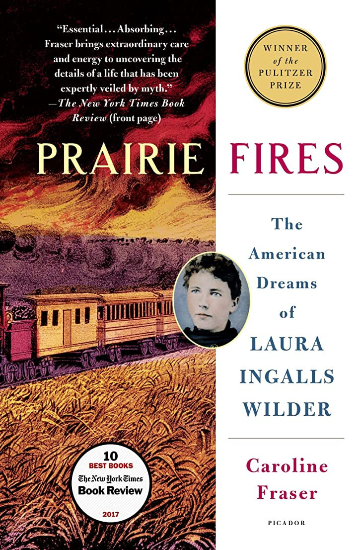 王子費やすエレクトロニックPrairie Fires: The American Dreams of Laura Ingalls Wilder (English Edition)