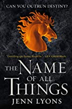 Name of All Things (A Chorus of Dragons, 2)