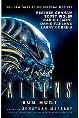 Aliens: Bug Hunt Kindle Edition