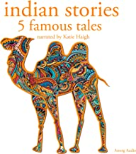 Indian Stories: Five Famous Tales