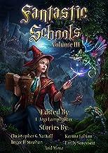 Fantastic Schools, Volume 3