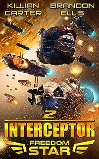 Interceptor (Freedom Star Book 2)