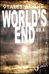 9Tales At the World's End 4 (9World's End) Kindle Edition