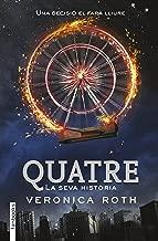 Quatre (FICCIÓ Book 44) (Catalan Edition)