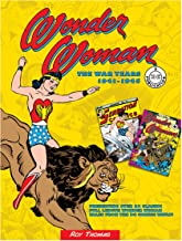 Wonder Woman: The War Years 1941-1945 (DC Comics: The War Years)