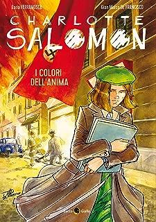 Charlotte Salomon. I colori dell'anima