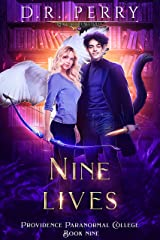 Nine Lives (Providence Paranormal College Book 9) Kindle Edition
