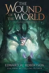 The Wound of the World (The Cycle of Galand Book 3) Kindle Edition