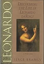 Leonardo: Discovering the Life of Leonardo Da Vinci