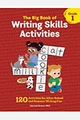 The Big Book of Writing Skills Activities, Grade 1: 120 Activities for After-School and Summer Writing Fun Paperback