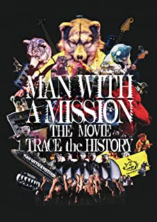 MAN WITH A MISSION THE MOVIE -TRACE the HISTORY- DVD