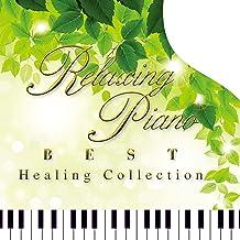 リラクシング・ピアノ~ベスト・ヒーリング・コレクション