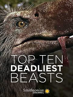 Top Ten Deadliest Beasts