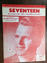 SEVENTEEN (1955 John F Young Jr SHEET MUSIC) Excellent condition as recorded by BOYD BENNETT and his Rockets