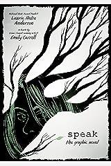 Speak: The Graphic Novel Kindle Edition
